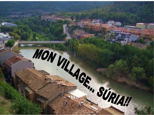 """Nous allons présenter notre village... Súria! Súria est un village de la """"comarca"""" de Bages dans la province de Barcelone ..."""