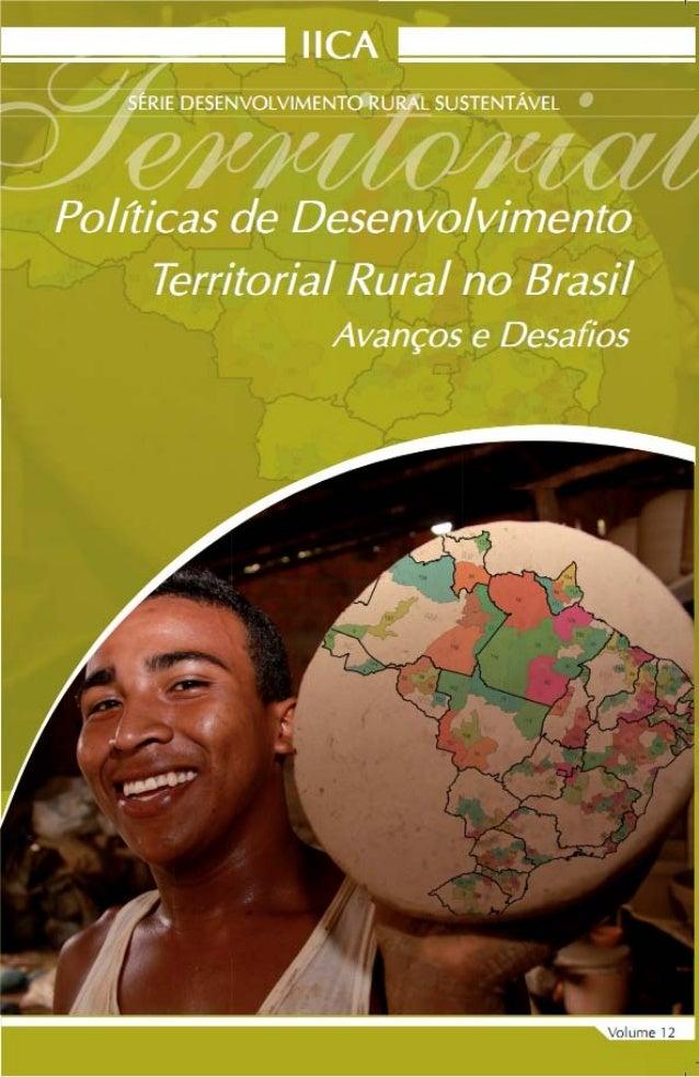 Instituto Interamericano de Cooperação para a Agricultura (IICA)Representação do IICA no BrasilSÉRIE DESENVOLVIMENTO RURAL...