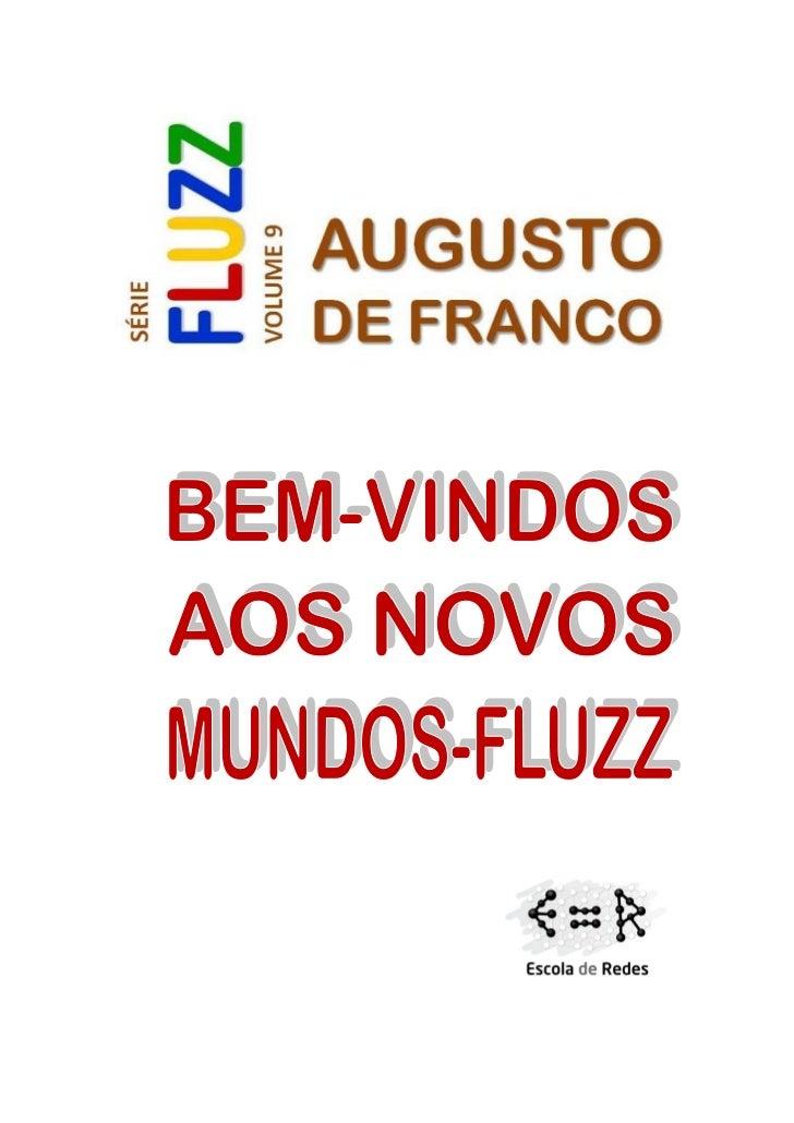 Série FLUZZ Volume 9 BEM-VINDOS AOS NOVOS MUNDOS-FLUZZ
