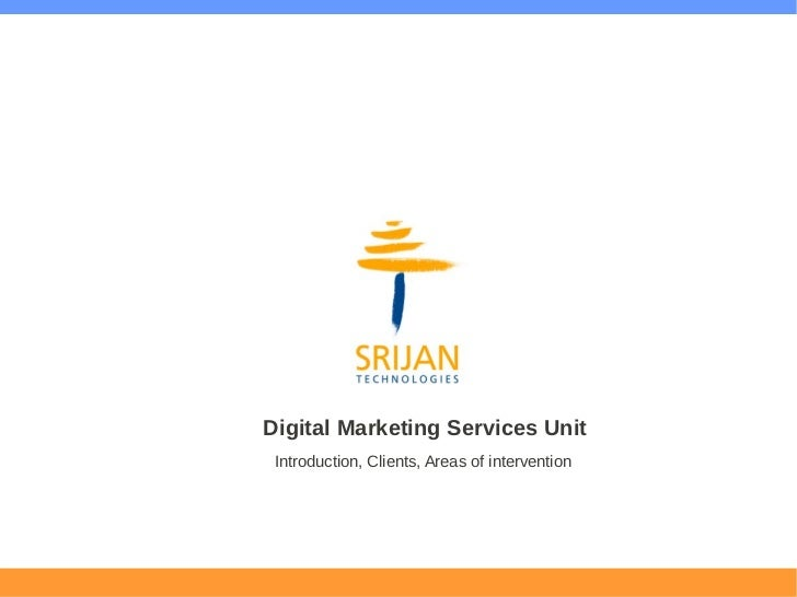 Digital Marketing Services Unit Introduction, Clients, Areas of intervention