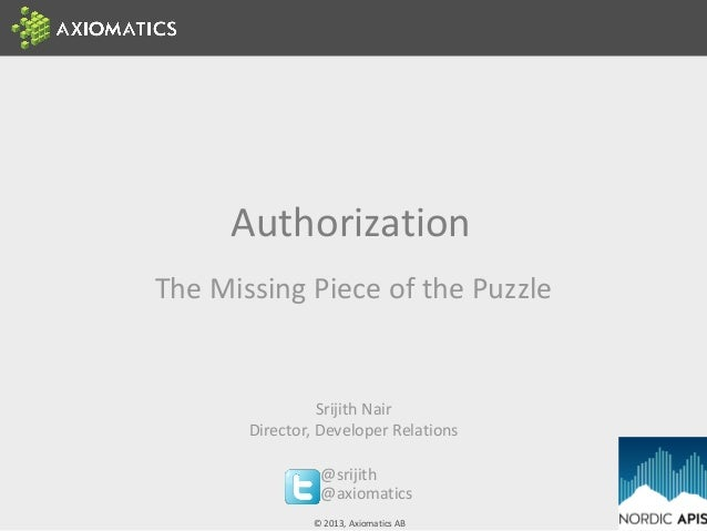 Authorization The Missing Piece of the Puzzle