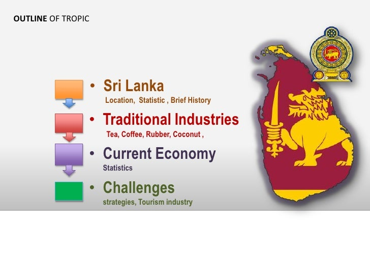the economy of sri lanka essay Find travel ideas for planning your holiday to sri lanka discover things to see and do, places to stay and more this is the official site of sri lanka tourism.