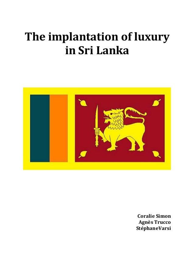 The implantation of luxury in Sri Lanka Coralie Simon Agnès Trucco StéphaneVarsi