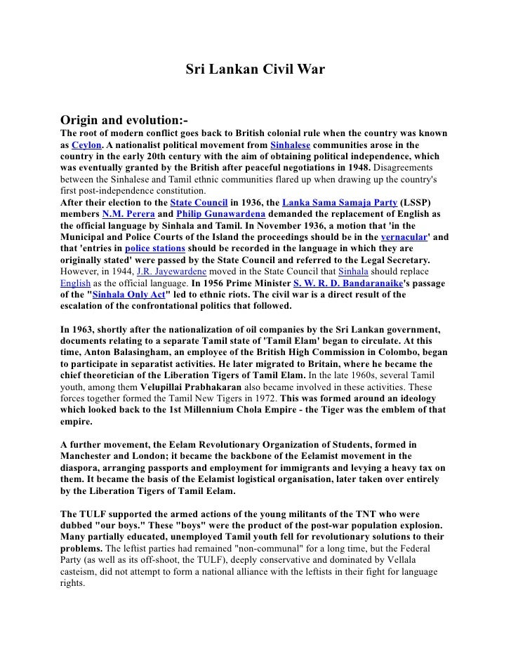 Sri Lankan Civil War   Origin and evolution:- The root of modern conflict goes back to British colonial rule when the coun...