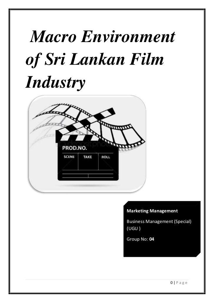 Macro Environmentof Sri Lankan FilmIndustry            Marketing Management            Business Management (Special)      ...