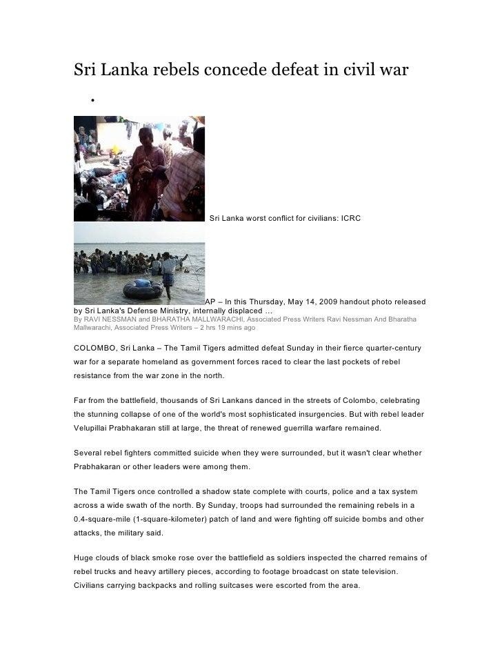 Sri Lanka rebels concede defeat in civil war      •                                           Sri Lanka worst conflict for...