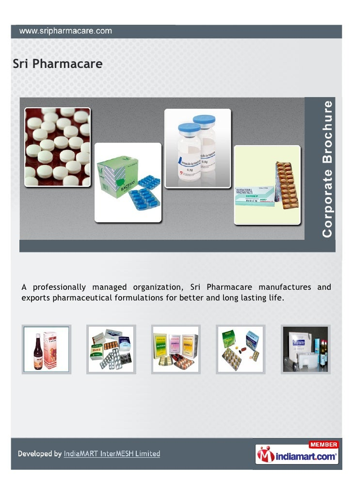 Sri Pharmacare A professionally managed organization, Sri Pharmacare manufactures and exports pharmaceutical formulations ...