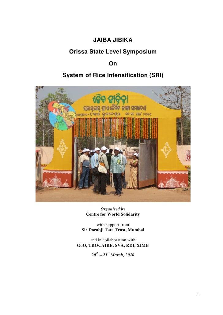 JAIBA JIBIKA  Orissa State Level Symposium                    OnSystem of Rice Intensification (SRI)                Organi...