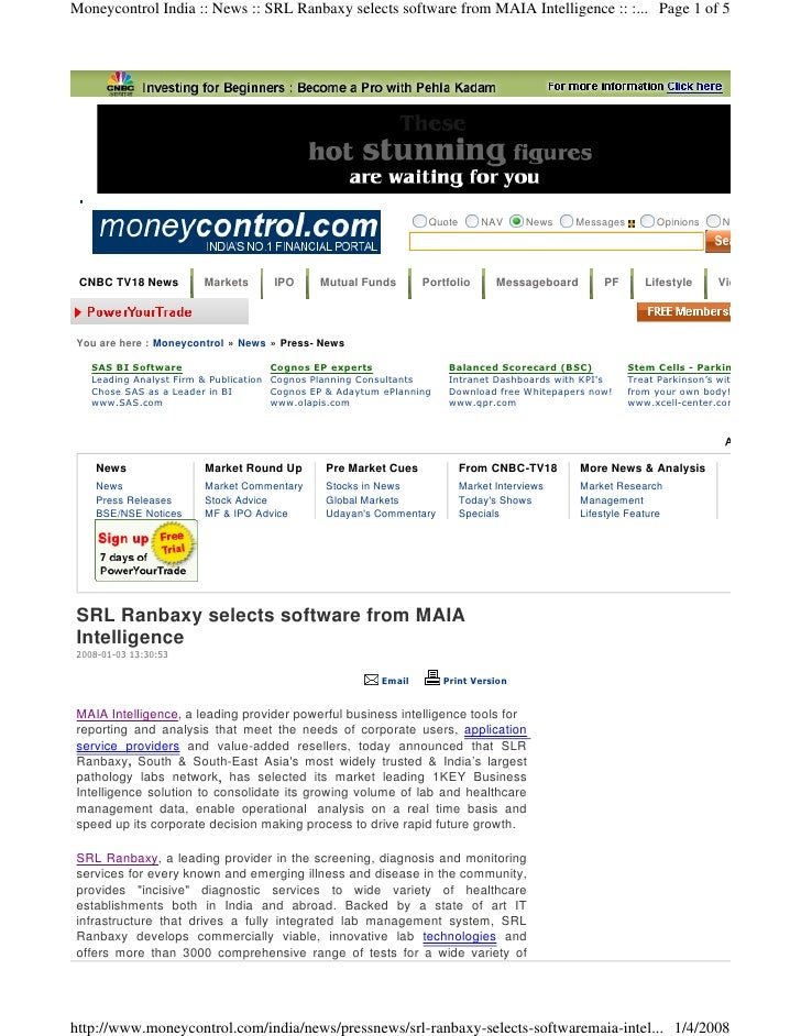 Moneycontrol India :: News :: SRL Ranbaxy selects software from MAIA Intelligence :: :... Page 1 of 5                     ...
