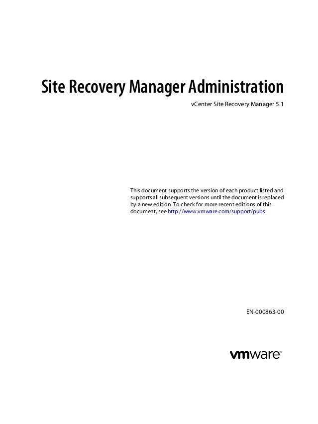 Site Recovery Manager Administration                                     vCenter Site Recovery Manager 5.1             Thi...