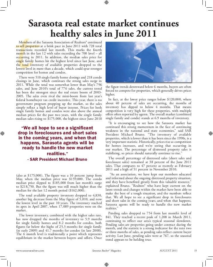 Sarasota real estate market continues               healthy sales in June 2011t  Members of the Sarasota Association of Re...
