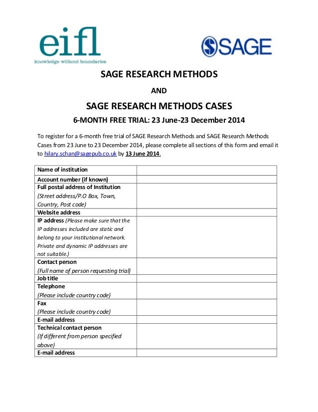 SAGE RESEARCH METHODS AND SAGE RESEARCH METHODS CASES 6-MONTH FREE TRIAL: 23 June-23 December 2014 To register for a 6-mon...
