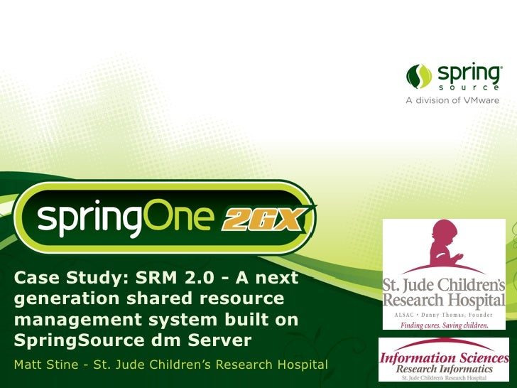 Case Study: SRM 2.0 - A next generation shared resource management system built on SpringSource dm Server