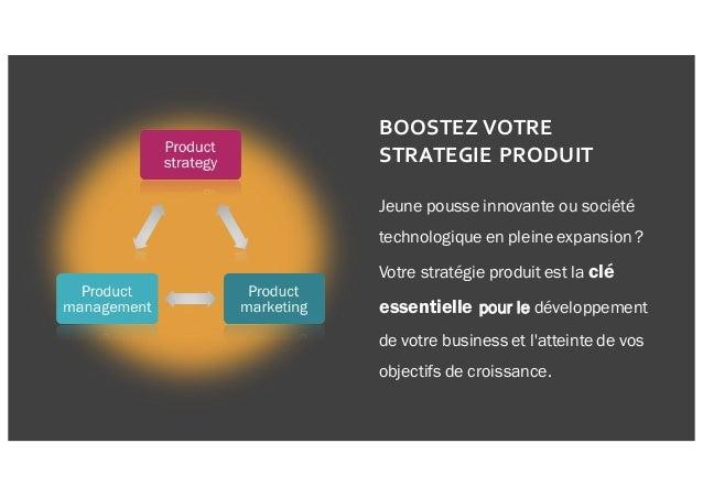 Jeune pousse innovante ou société technologique en pleine expansion ? Votre stratégie produit est la clé essentielle pour ...
