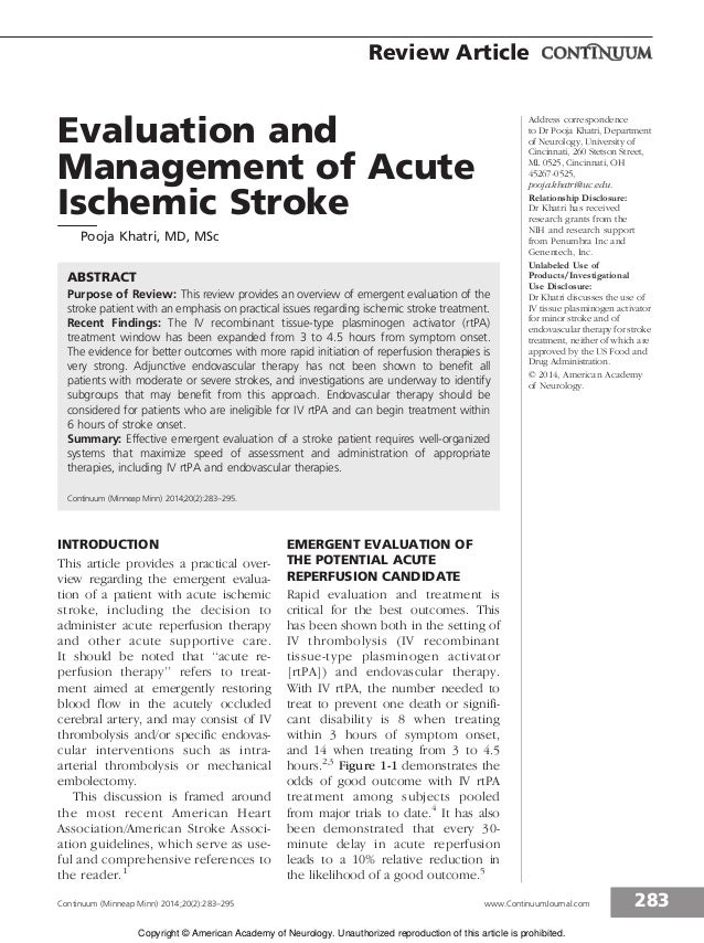Evaluation and Management of Acute Ischemic Stroke Pooja Khatri, MD, MSc ABSTRACT Purpose of Review: This review provides ...