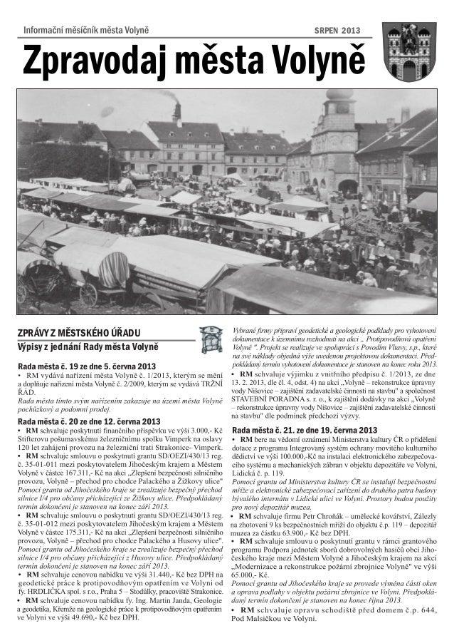 SRPEN 2013 Výpisy z jednání Rady mìsta Volynì ZPRÁVY Z MÌSTSKÉHO ÚØADU