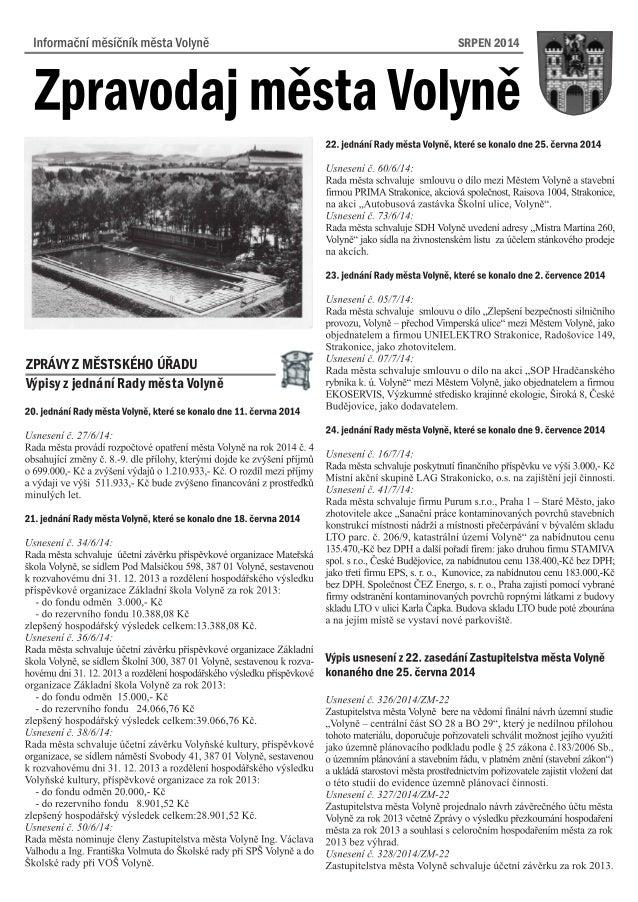 SRPEN 2014 Výpisy z jednání Rady mìsta Volynì ZPRÁVY Z MÌSTSKÉHO ÚØADU