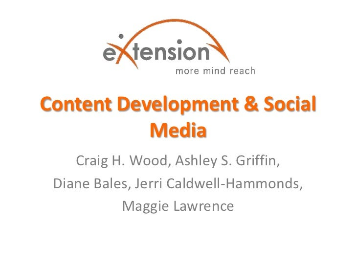 Content Development & Social           Media    Craig H. Wood, Ashley S. Griffin, Diane Bales, Jerri Caldwell-Hammonds,   ...