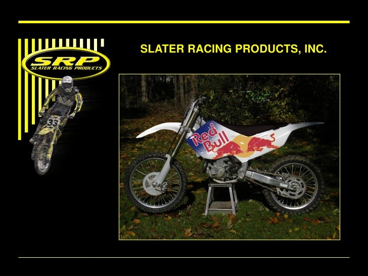 SLATER RACING PRODUCTS, INC.