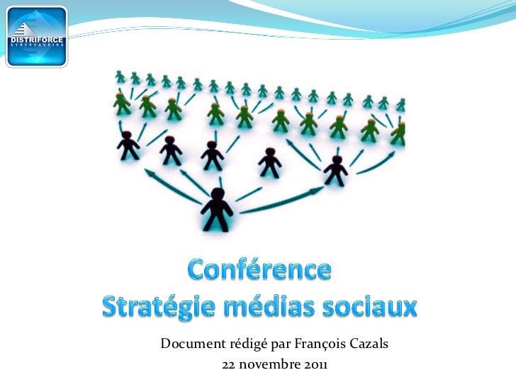 Document rédigé par François Cazals       22 novembre 2011