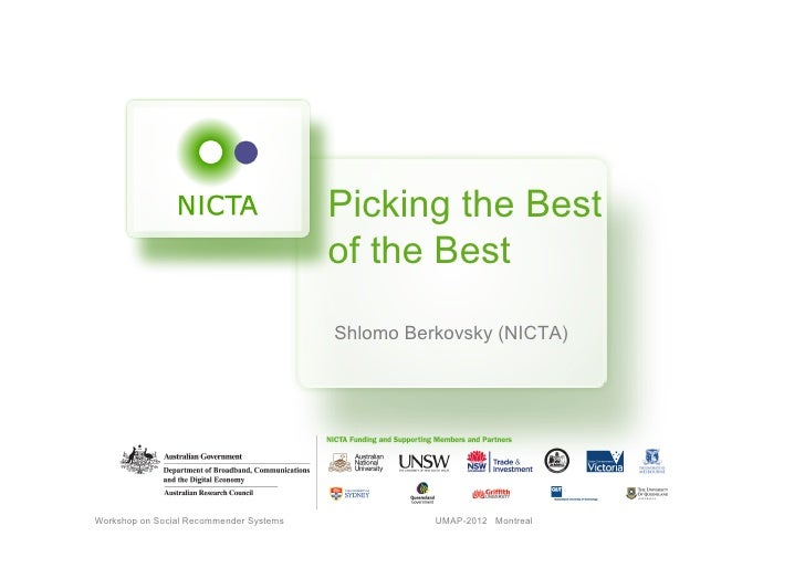 Picking the Best                                         of the Best                                         Shlomo Berkov...