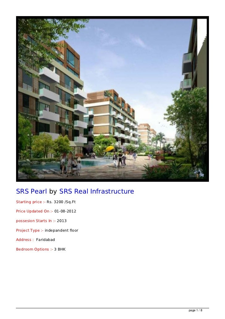 SRS Pearl by SRS Real InfrastructureStarting price :- Rs. 3200 /Sq.FtPrice Updated On :- 01-08-2012possesion Starts In :- ...