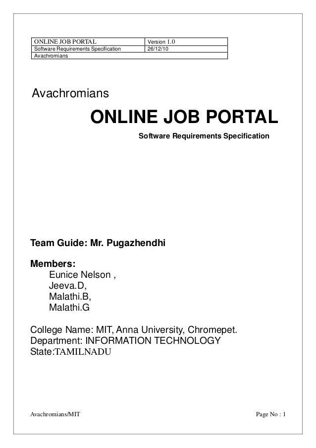 ONLINE JOB PORTAL Software Requirements Specification Avachromians  Version 1.0 26/12/10  Avachromians  ONLINE JOB PORTAL ...