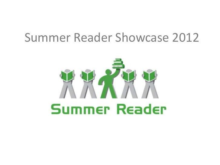 Summer Reader Showcase 2012