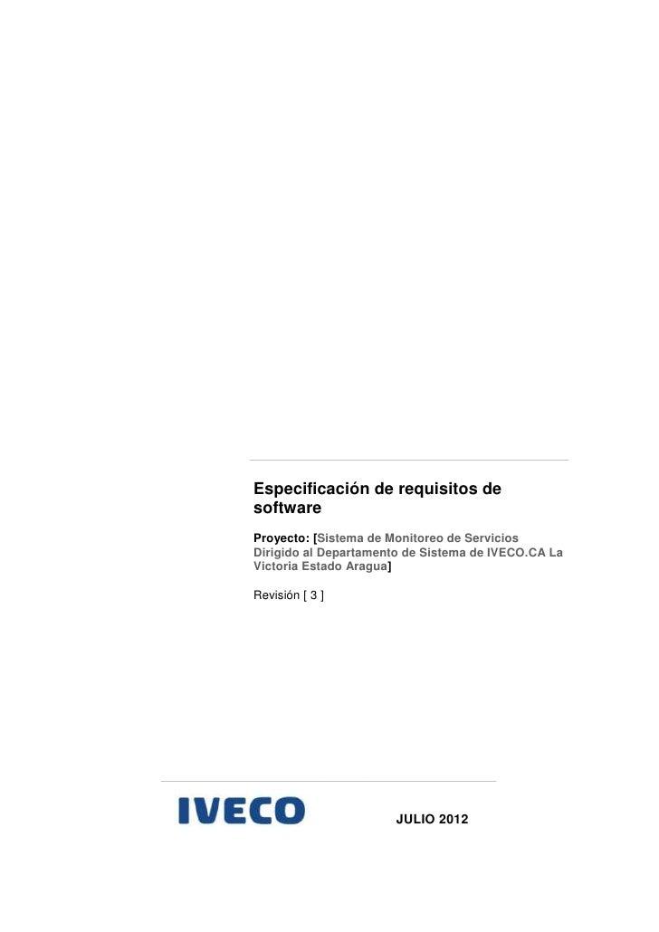 Especificación de requisitos desoftwareProyecto: [Sistema de Monitoreo de ServiciosDirigido al Departamento de Sistema de ...