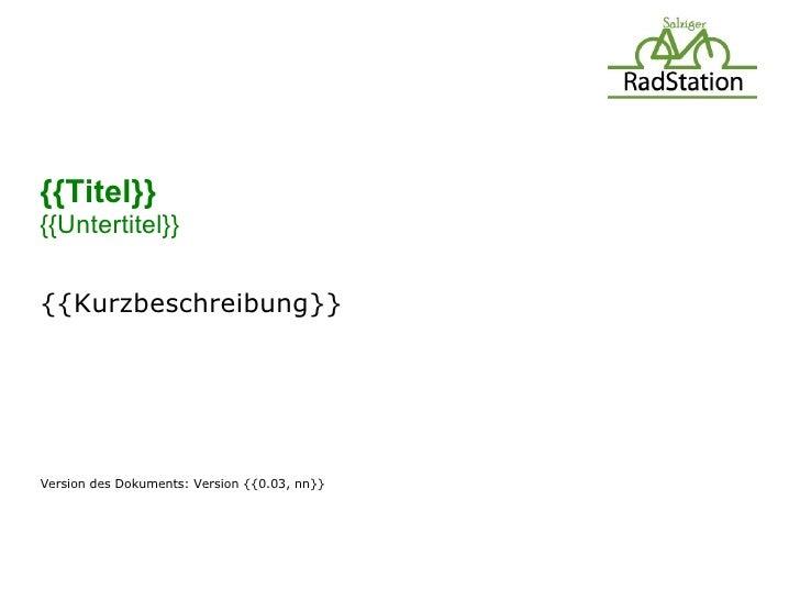 {{Titel}}{{Untertitel}}{{Kurzbeschreibung}}Version des Dokuments: Version {{0.03, nn}}