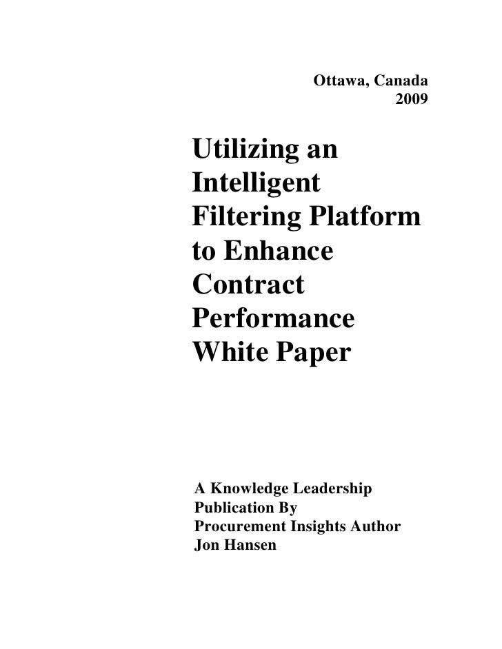 Ottawa, Canada                          2009   Utilizing an Intelligent Filtering Platform to Enhance Contract Performance...