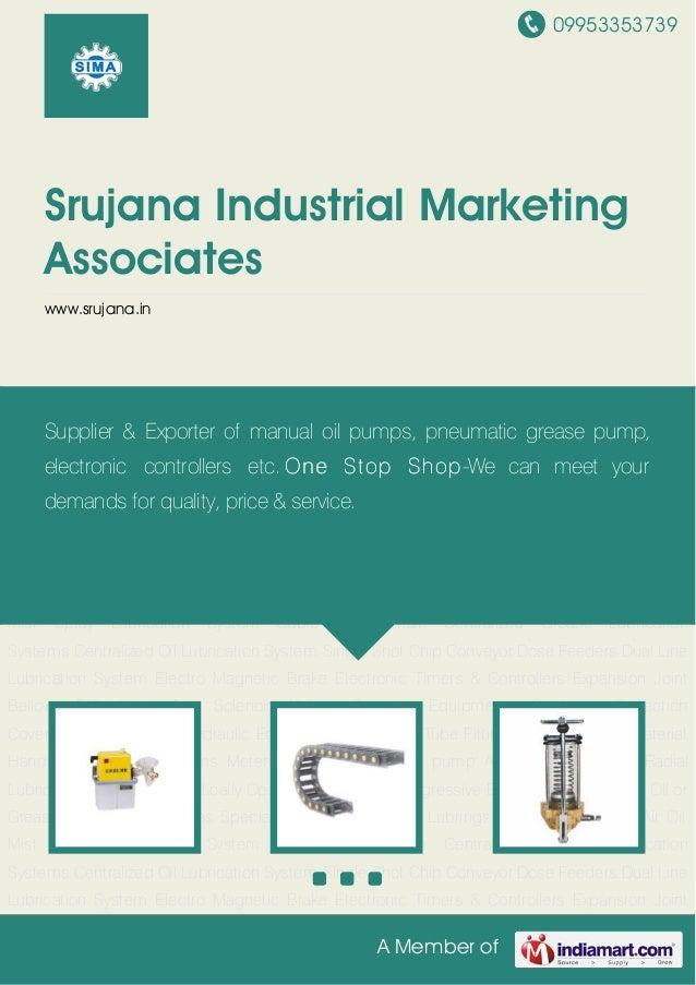09953353739A Member ofSrujana Industrial MarketingAssociateswww.srujana.inAir Oil Mist Spray Lubrication System Cable Drag...