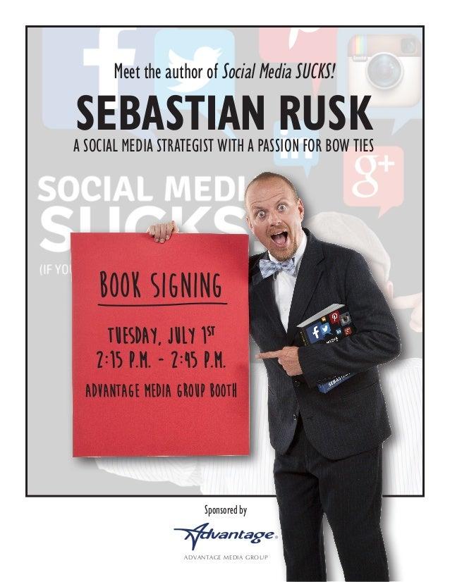 Sebastian Rusk - #SocialMediaSUCKS Book Signing at #NSA13!