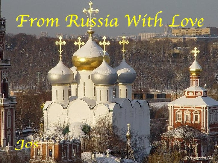 Jos From Russia With Love