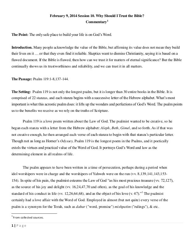 February 9, 2014 Session 10. Why Should I Trust the Bible? Commentary1 The Point: The only safe place to build your life i...