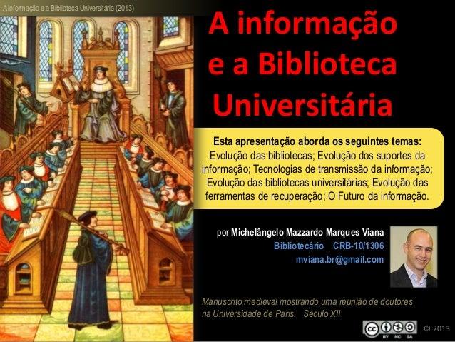 A informação e a Biblioteca Universitária