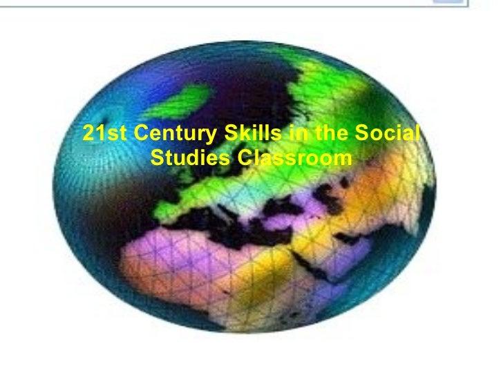 21st Century Skills in the Social Studies Classroom