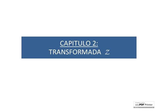 CAPITULO 2: TRANSFORMADA Z