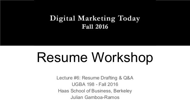 resume workshoplecture 6 resume drafting q augba 198 fall