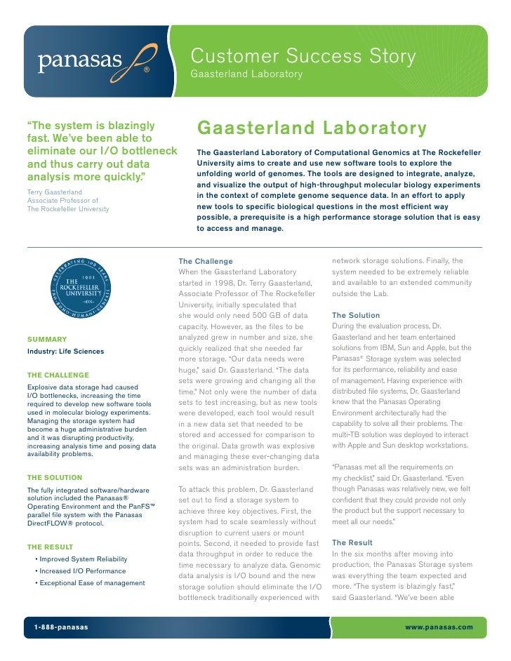 "Customer Success Story                                              Gaasterland Laboratory""The system is blazinglyfast. We..."