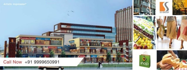 "SS Group offers retail shops in sector 86 New Gurgaon (""DLF Galleria Type"" Low Maintenance Market). The Project is located..."