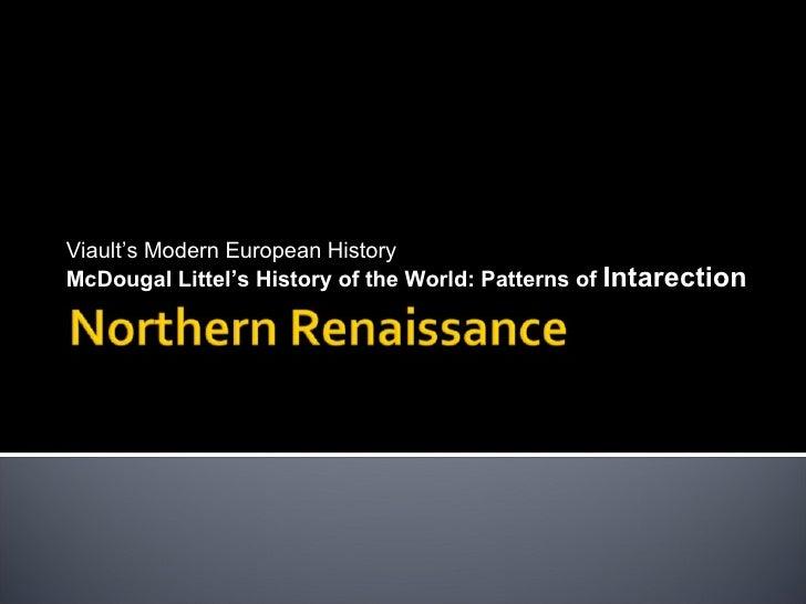 Viault's Modern European History McDougal Littel's History of the World: Patterns of  Intarection