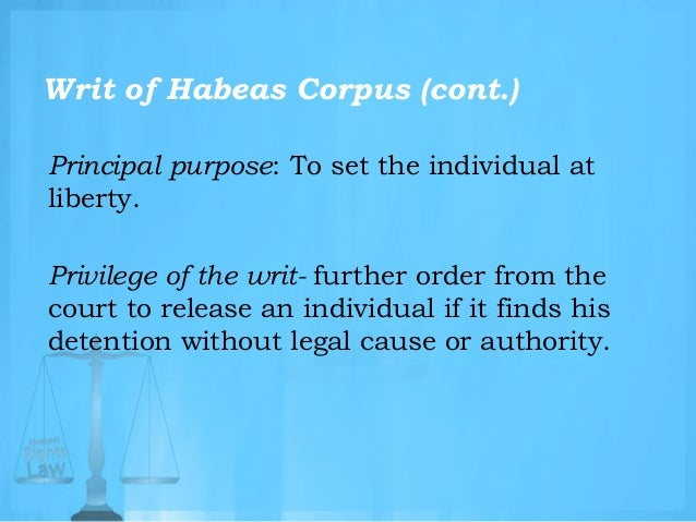 Can anyone explain to me in simple terms what Habeas Corpus is?