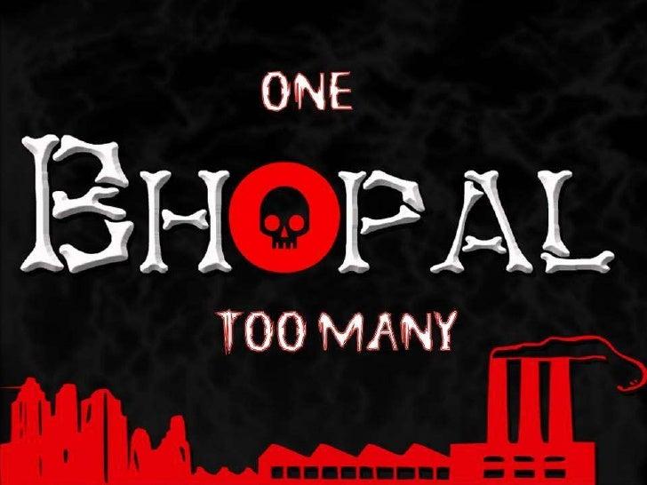 One BHOPAL too many...