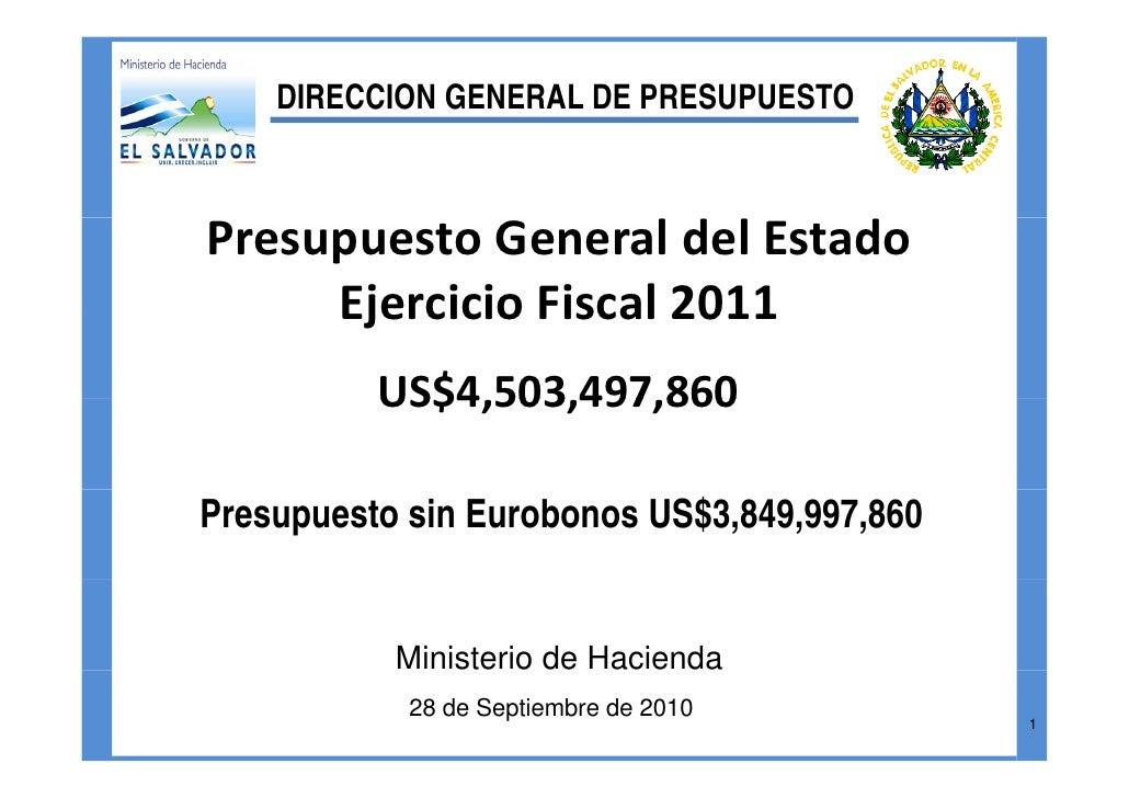 DIRECCION GENERAL DE PRESUPUESTO    PresupuestoGeneraldelEstado      EjercicioFiscal2011      Ejercicio Fiscal 2011 ...