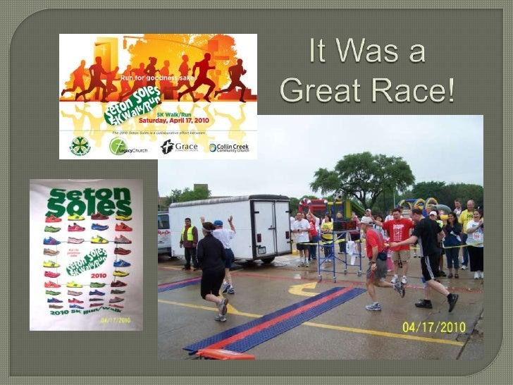 It Was a Great Race!<br />