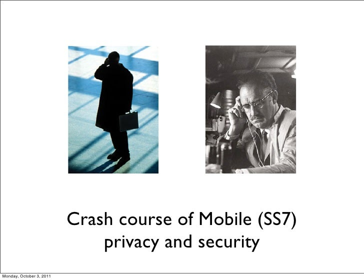 Crash course of Mobile (SS7) privacy and security