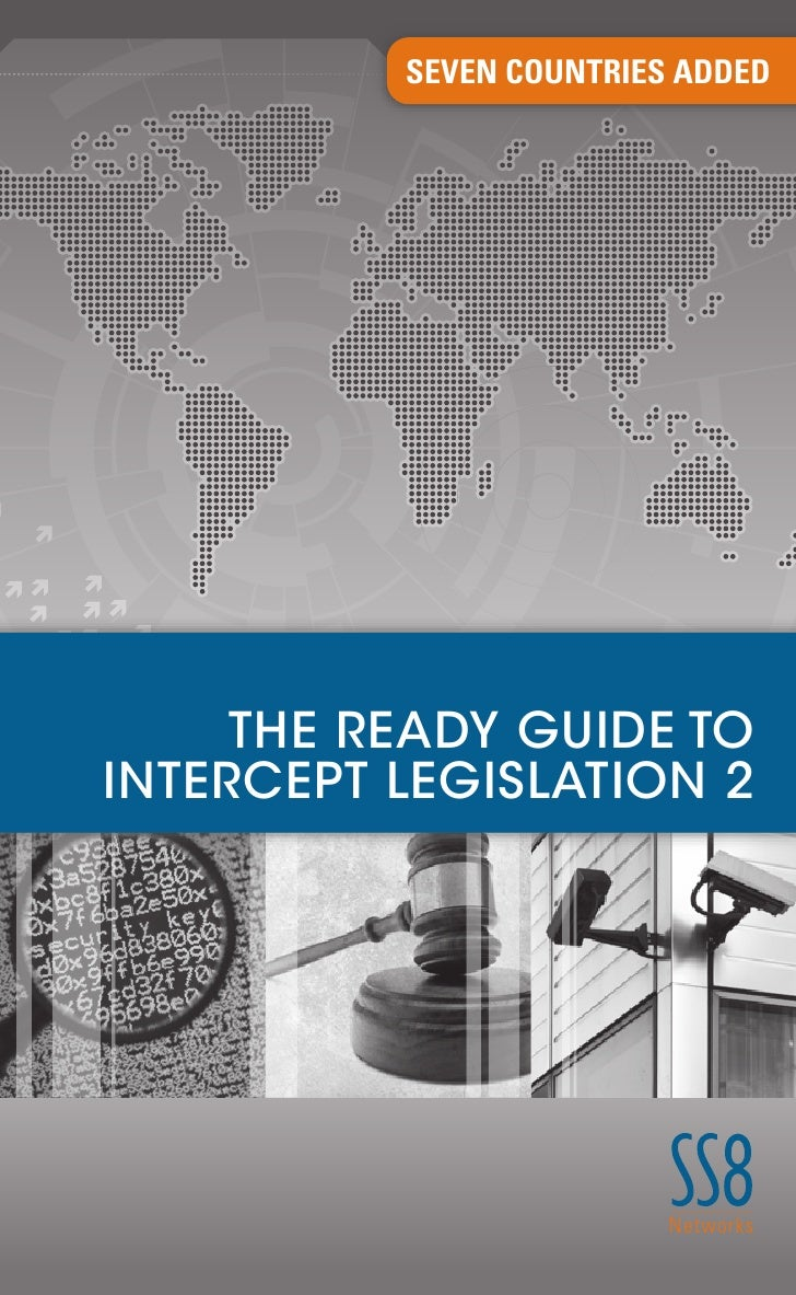 SEVEN COUNTRIES ADDED          THE READY GUIDE TO INTERCEPT LEGISLATION 2