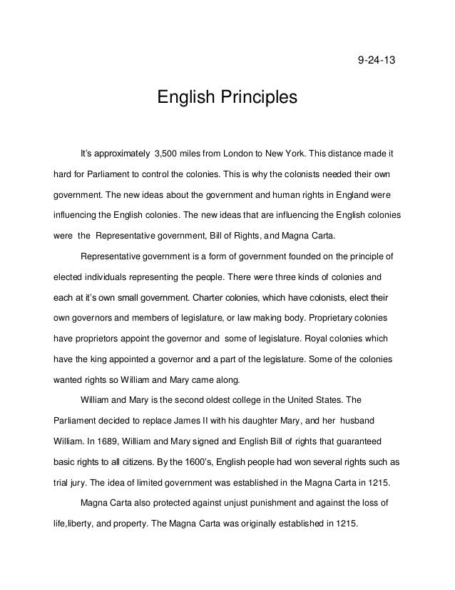 9-24-13  English Principles It's approximately 3,500 miles from London to New York. This distance made it hard for Parliam...