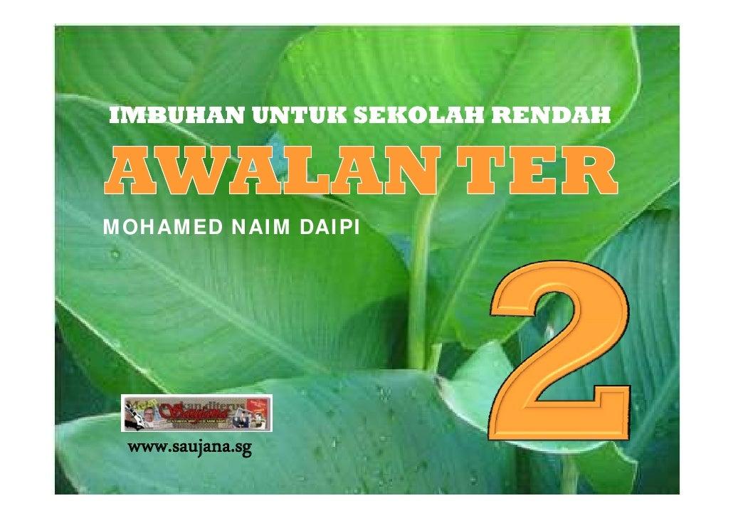 IMBUHAN UNTUK SEKOLAH RENDAH    MOHAMED NAIM DAIPI      www.saujana.sg